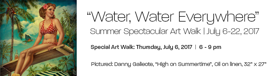 """Water, Water Everywhere"" - Summer Spectacular Art Walk at Bonner David Galleries in Scottsdale, AZ, July 6-22, 2017. Special Art Walk: Thursday, July 6, 2017."
